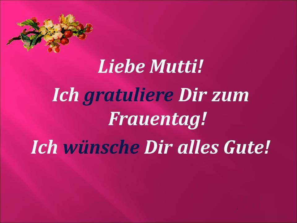 gfasd - Liebe Mutti!