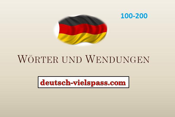 derh3e45r - Wörter und Wendungen (100-200)