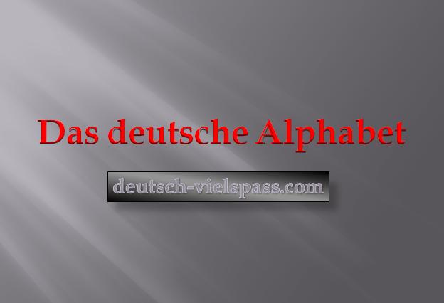 w4gf23f2w - Das deutsche Alphabet