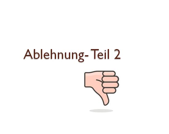 dtrzftuz - Ablehnung - Teil 2