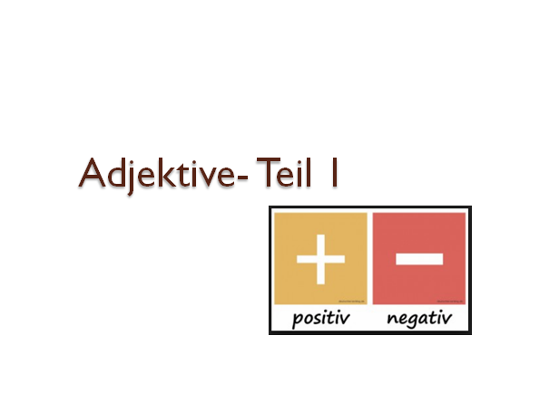 jnbuihš - Adjektive - Teil 1