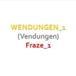 2 150x150 - VIDEO: WENDUNGEN_1