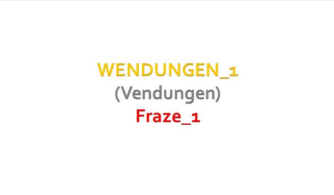2 - VIDEO: WENDUNGEN_1