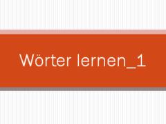 111 240x180 - Wörter lernen_1