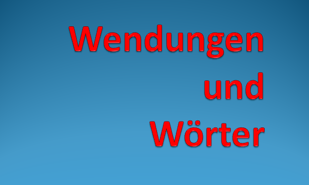 f34ewr3 - Wendungen und Wörter