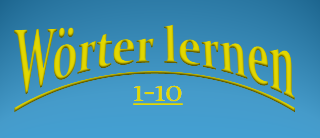 1 10 - Wörter lernen (1-10)