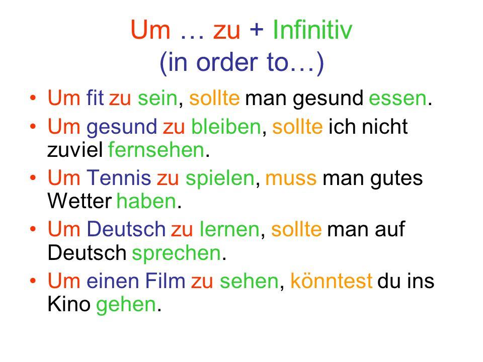 s6rd7tf89 - Um…zu + Infinitiv