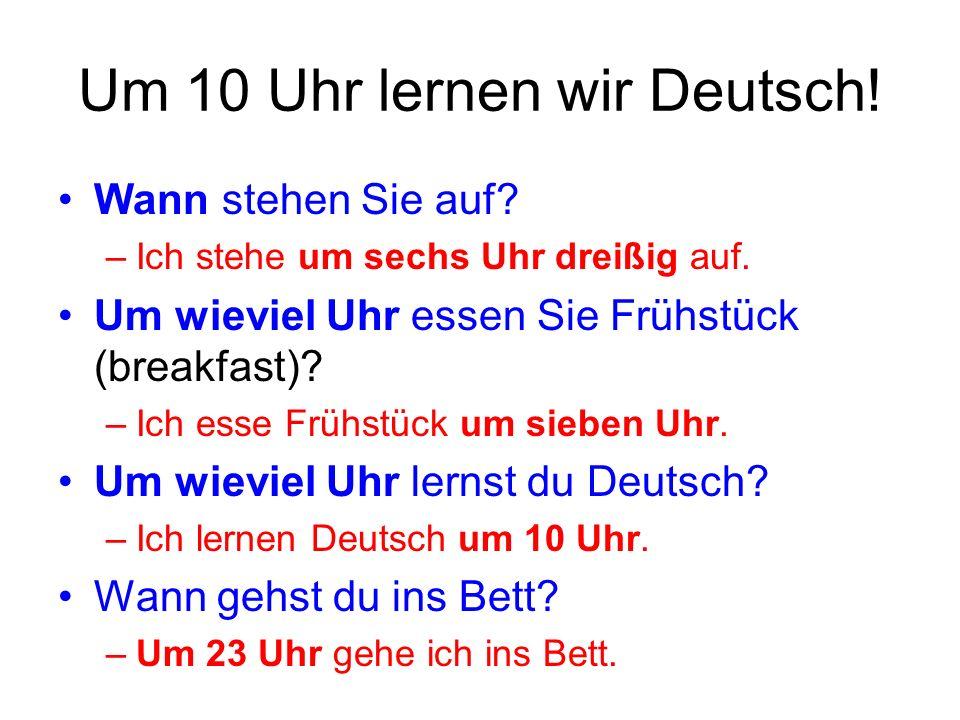 utfziguo - Um 10 Uhr lernen wir Deutsch