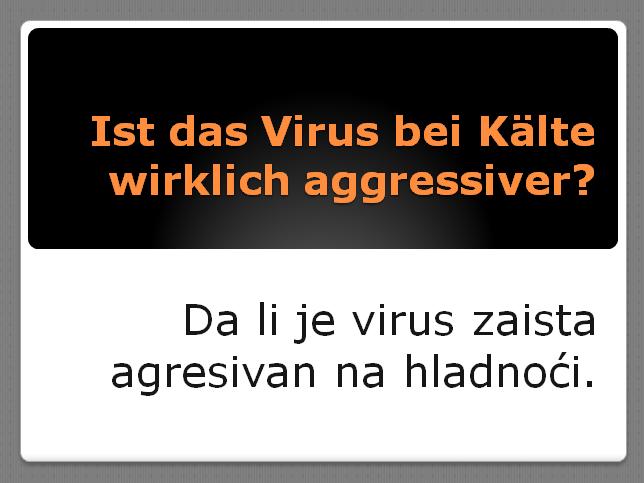 8544 - Ist das Virus bei Kälte wirklich aggressiver?